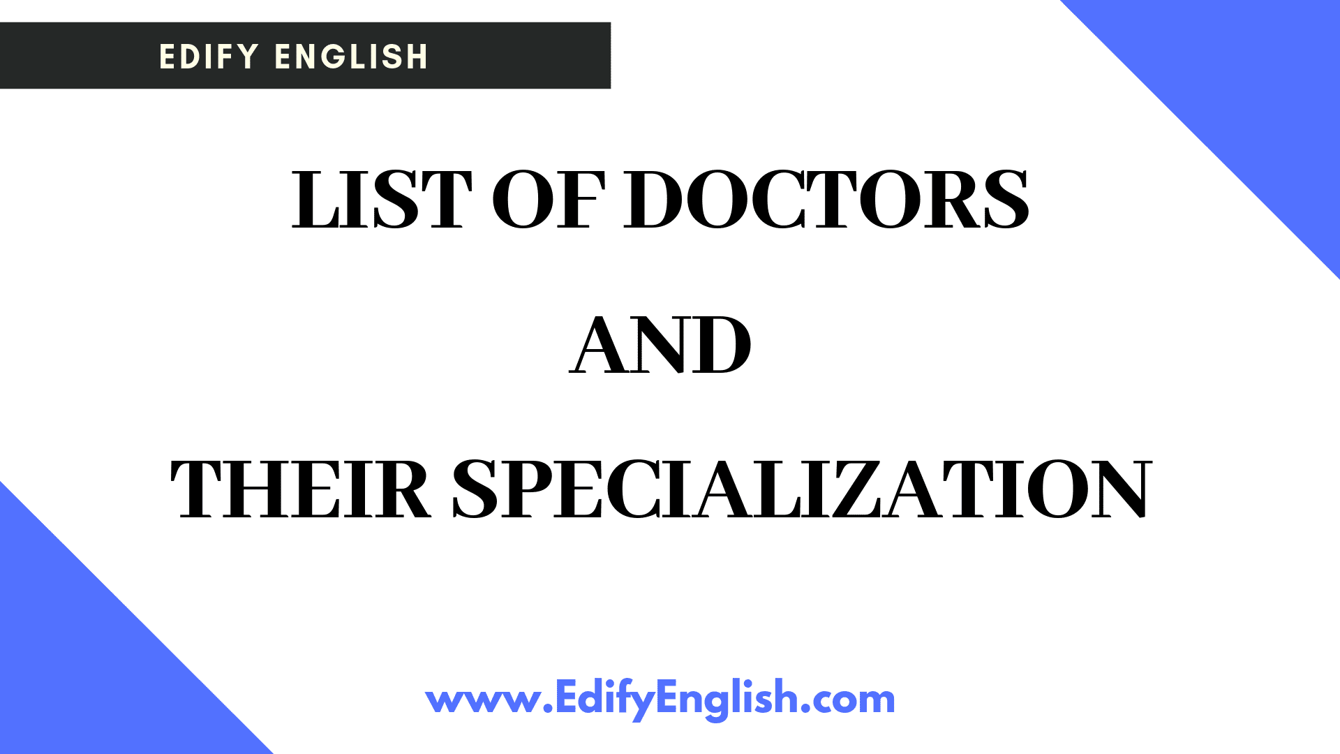 Vocabulary on doctors and their professions